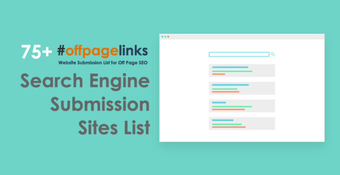 Search Engine Submission Sites List
